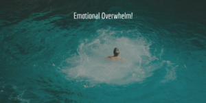 emotional overwhelm